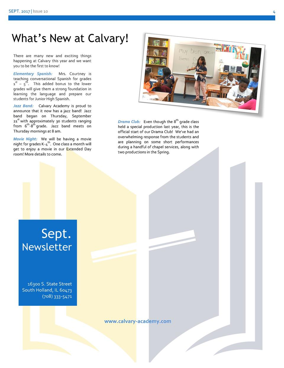 SEPT. 2017   Issue 10  4  What   s New at Calvary  There are many new and exciting things happening at Calvary this year a...