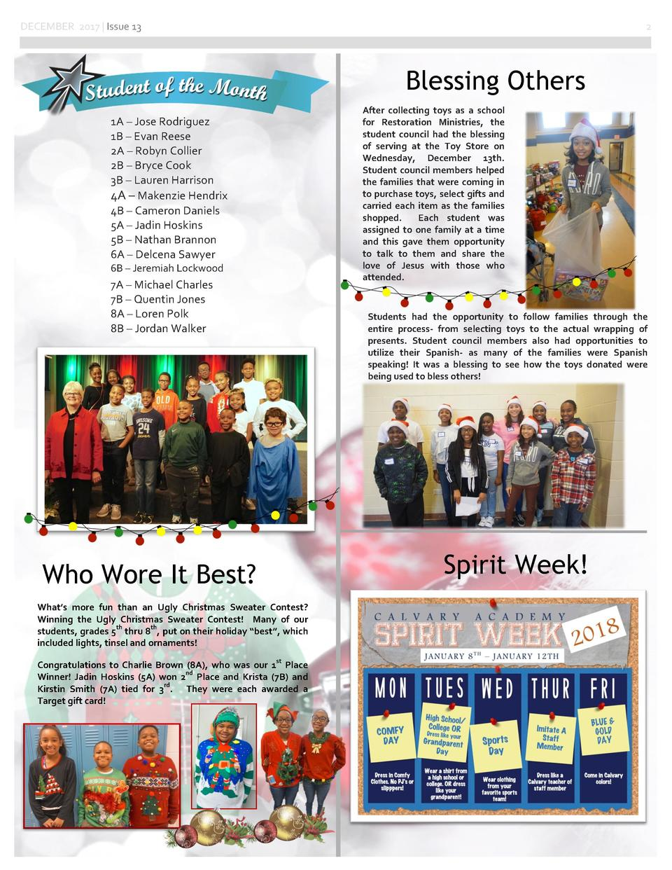 DECEMBER 2017   Issue 13  2  Blessing Others After collecting toys as a school for Restoration Ministries, the student cou...