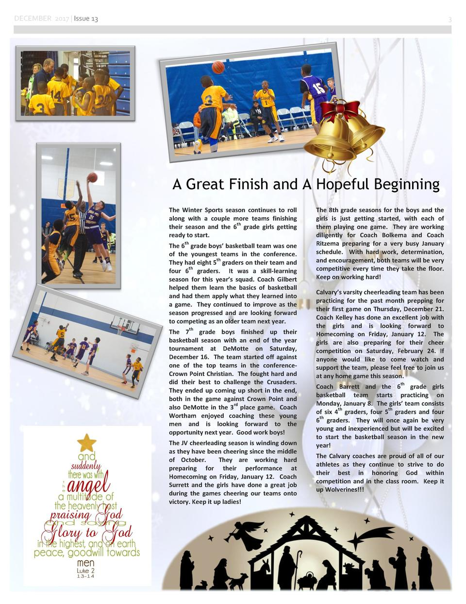 DECEMBER 2017   Issue 13  3  A Great Finish and A Hopeful Beginning The  Winter  Sports  season  continues  to  roll  alon...