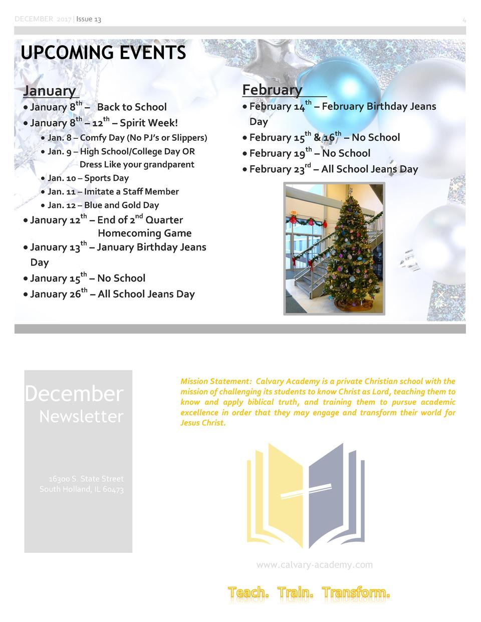 DECEMBER 2017   Issue 13  4  UPCOMING EVENTS February  January      January 8     Back to School     January 8th     12th ...