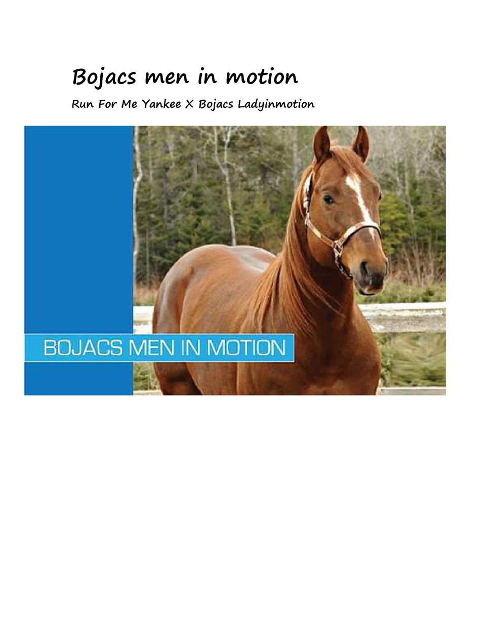 Bojacs men in motion Run For Me Yankee X Bojacs Ladyinmotion