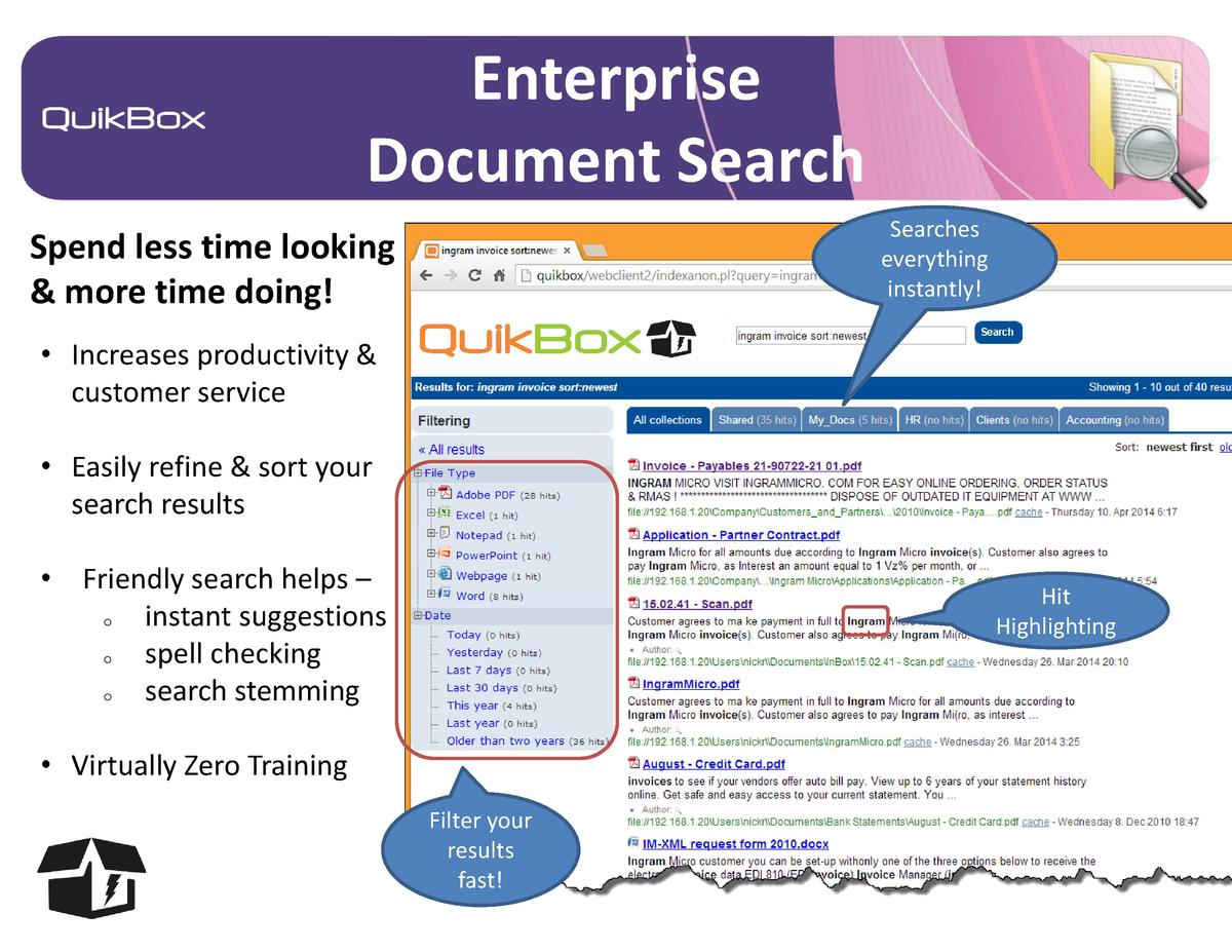 Enterprise Document Search Searches everything instantly   Spend less time looking   more time doing      Increases produc...