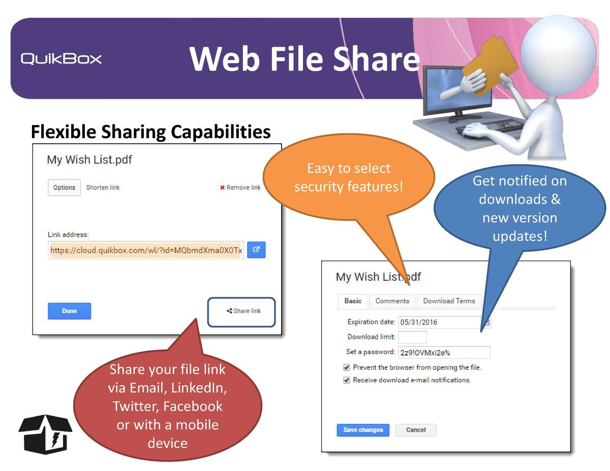 Web File Share Flexible Sharing Capabilities Easy to select security features   Share your file link via Email, LinkedIn, ...