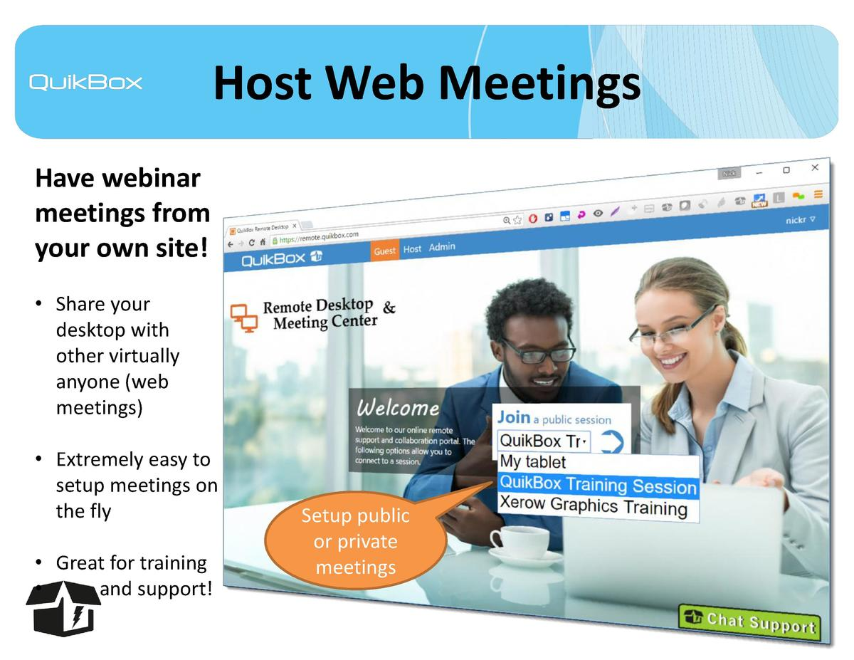Host Web Meetings Have webinar meetings from your own site      Share your desktop with other virtually anyone  web meetin...