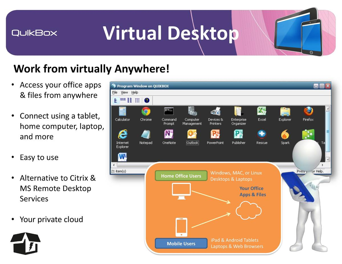 Virtual Desktop Work from virtually Anywhere      Access your office apps   files from anywhere      Connect using a table...