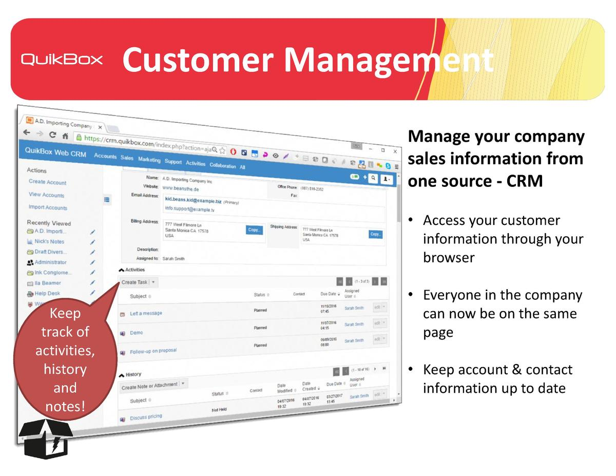 Customer Management Manage your company sales information from one source - CRM     Access your customer information throu...