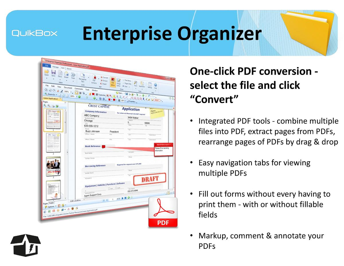 Enterprise Organizer One-click PDF conversion select the file and click    Convert        Integrated PDF tools - combine m...