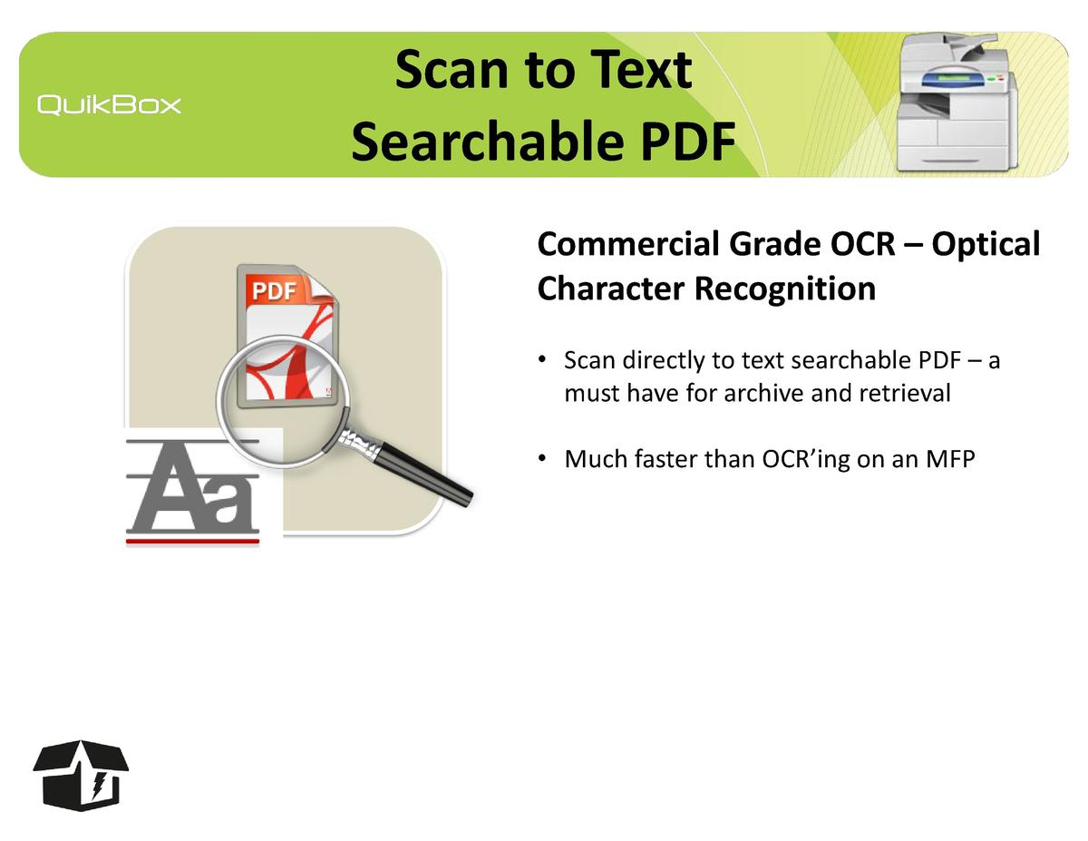 Scan to Text Searchable PDF Commercial Grade OCR     Optical Character Recognition     Scan directly to text searchable PD...