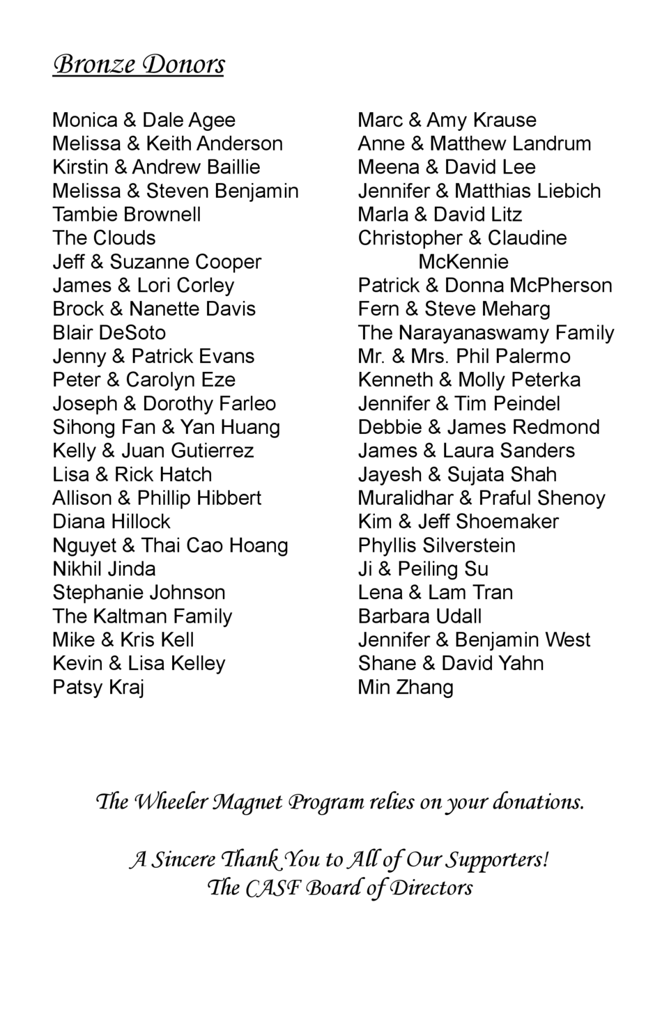 Bronze Donors Monica   Dale Agee Melissa   Keith Anderson Kirstin   Andrew Baillie Melissa   Steven Benjamin Tambie Browne...