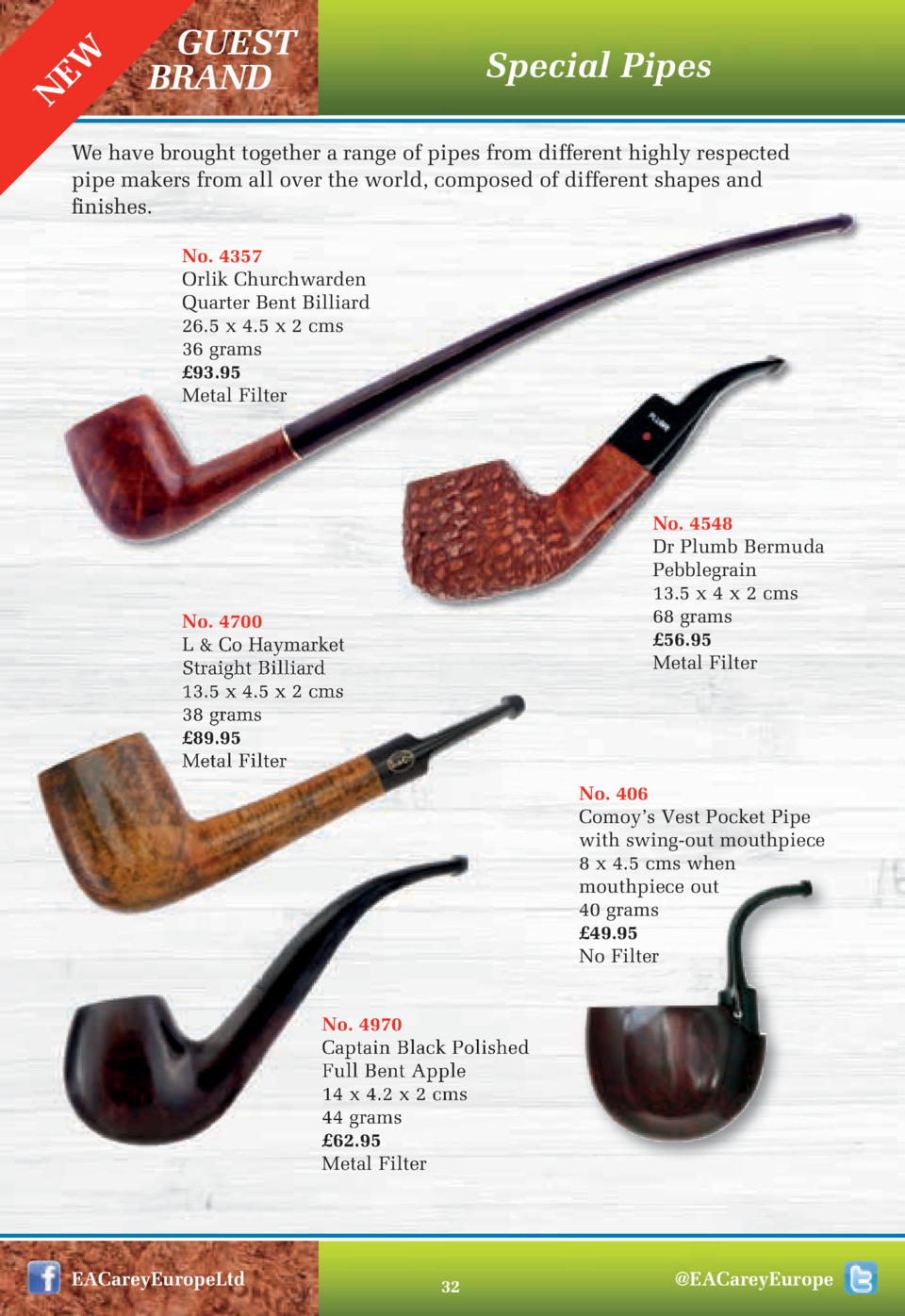 EW N  GUEST BRAND  Special Pipes  We have brought together a range of pipes from different highly respected pipe makers fr...
