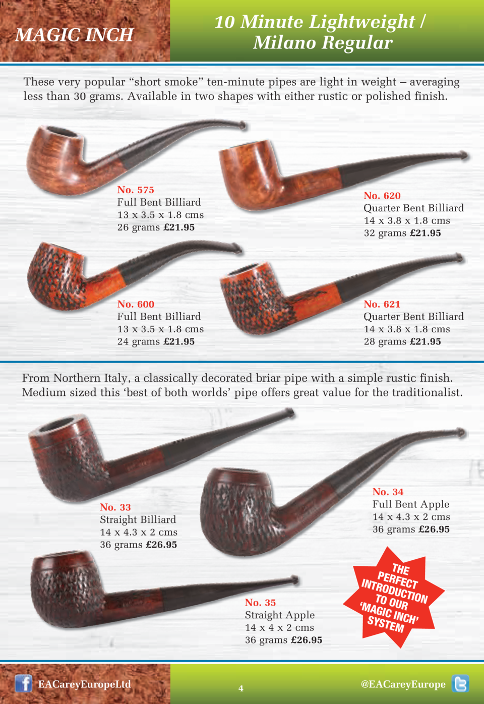 MAGIC INCH  10 Minute Lightweight   Milano Regular  These very popular    short smoke    ten-minute pipes are light in wei...
