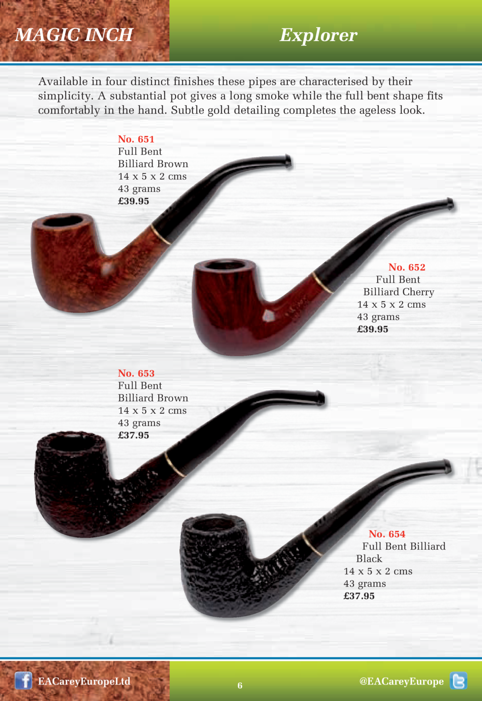 MAGIC INCH  Explorer  Available in four distinct finishes these pipes are characterised by their simplicity. A substantial...