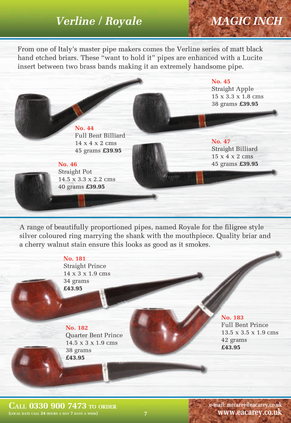 Verline   Royale  MAGIC INCH  From one of Italy   s master pipe makers comes the Verline series of matt black hand etched ...