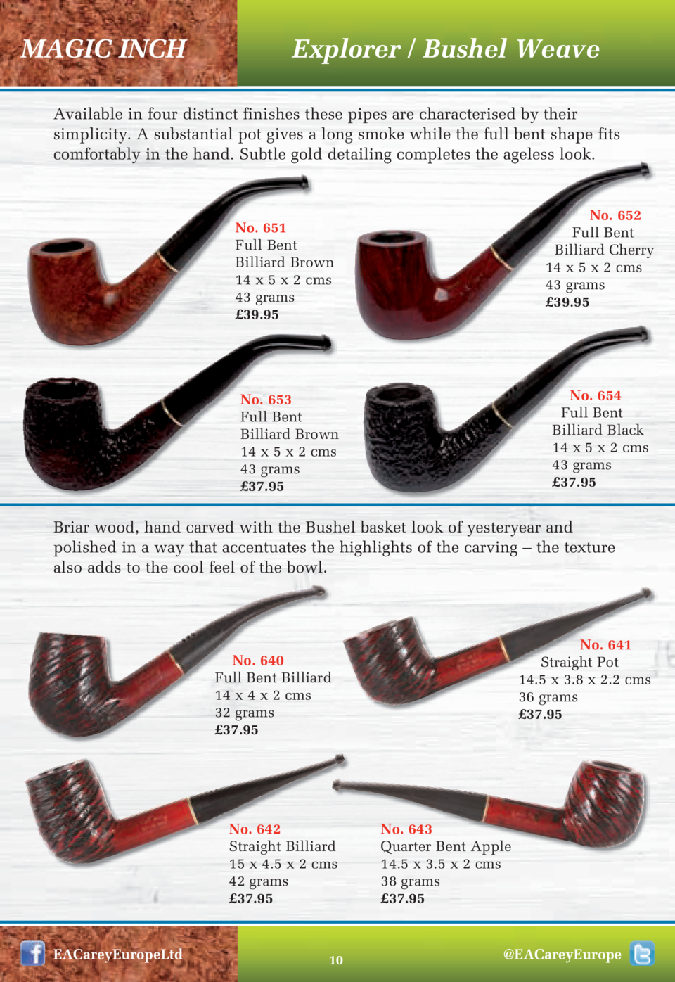 MAGIC INCH  Explorer   Bushel Weave  Available in four distinct finishes these pipes are characterised by their simplicity...