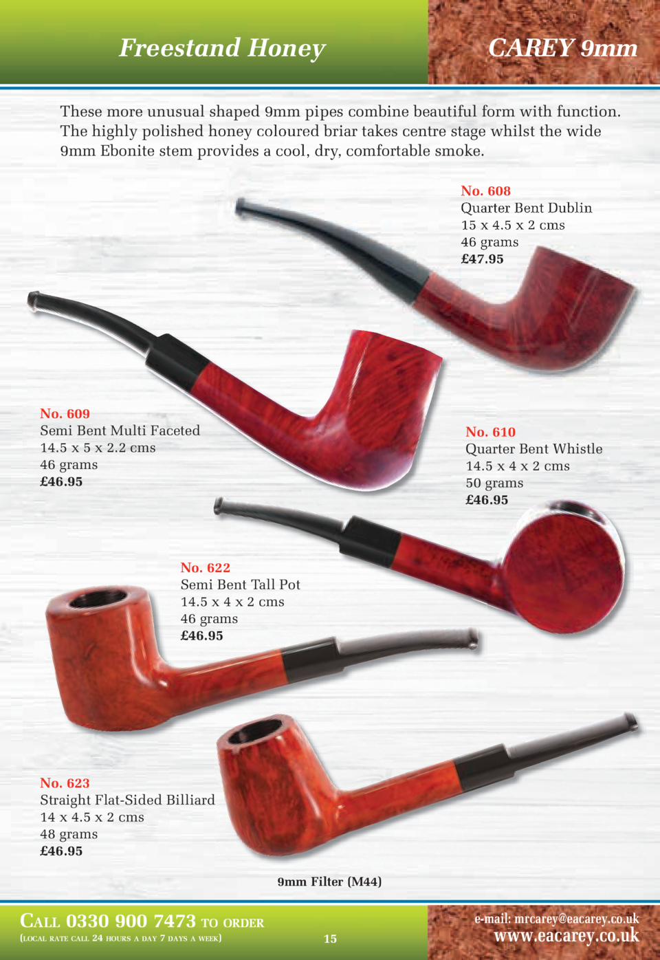 Freestand Honey  CAREY 9mm  These more unusual shaped 9mm pipes combine beautiful form with function. The highly polished ...