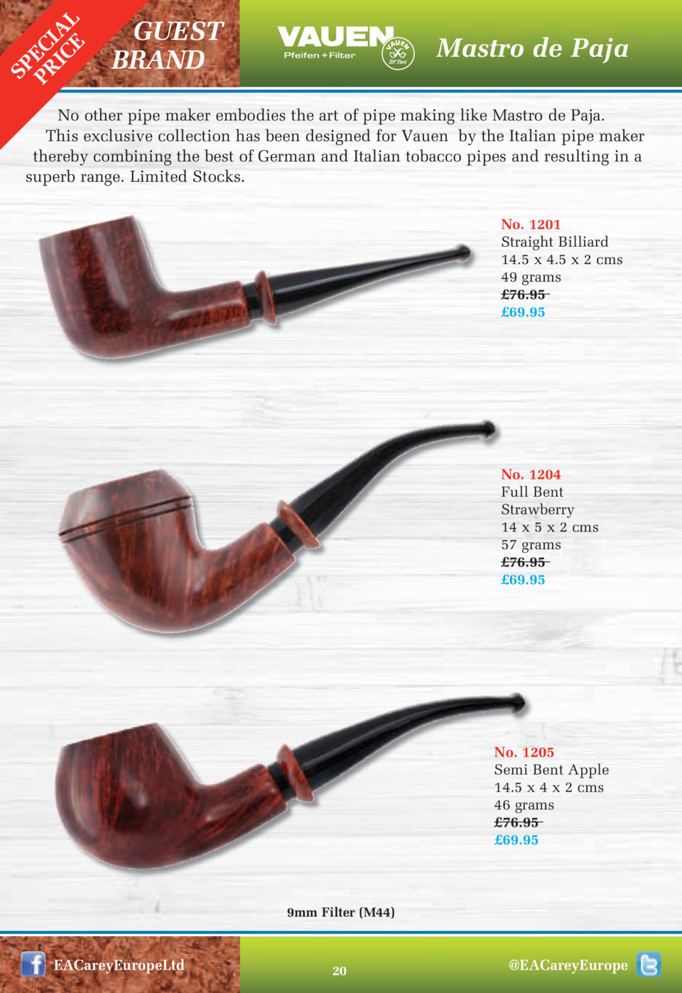 SP PR EC IC IAL E  GUEST BRAND  Mastro de Paja  No other pipe maker embodies the art of pipe making like Mastro de Paja. T...