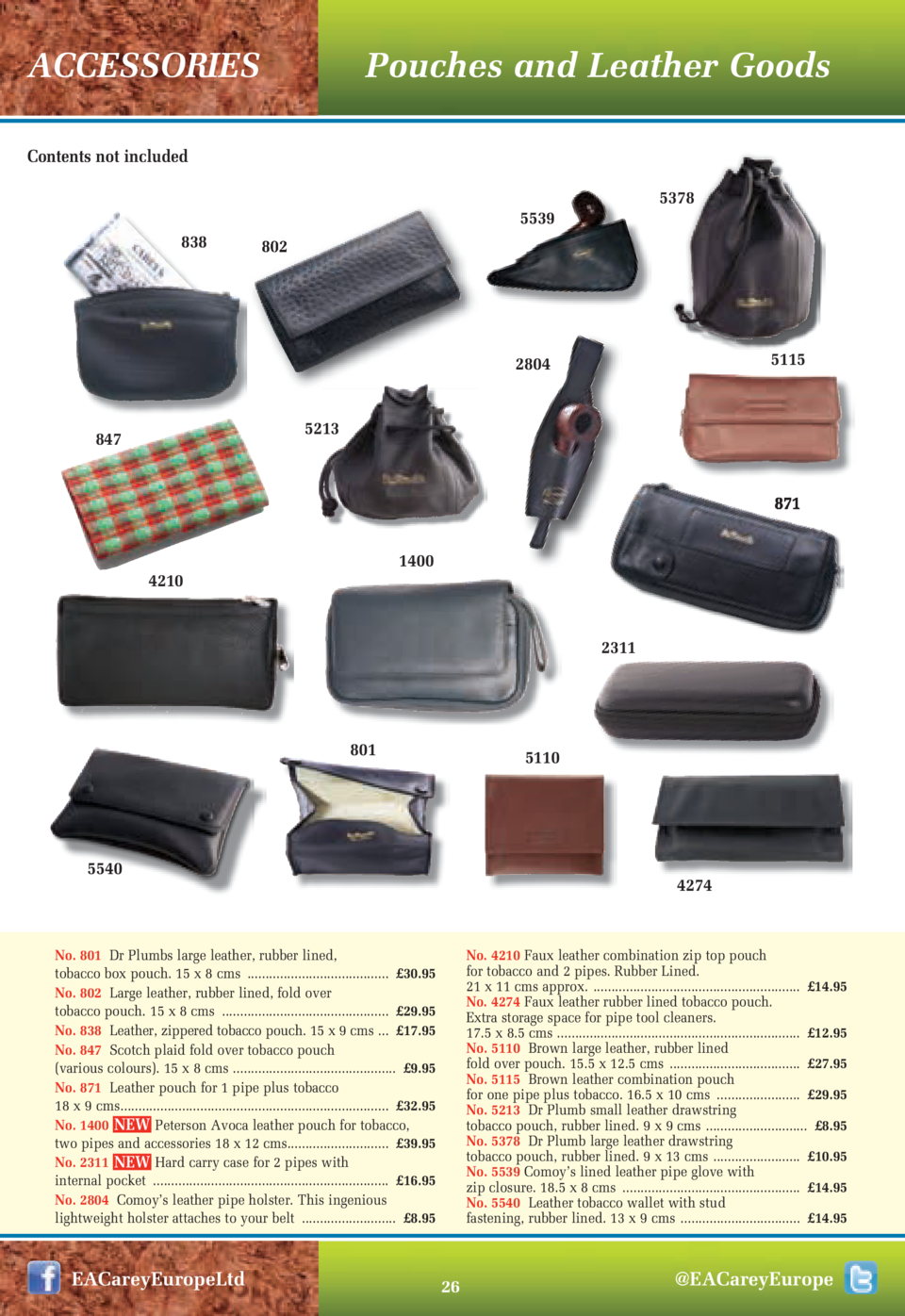 Pouches and Leather Goods  ACCESSORIES Contents not included  5378  5539 838  802  5115  2804 5213  847  871 1400  4210  2...