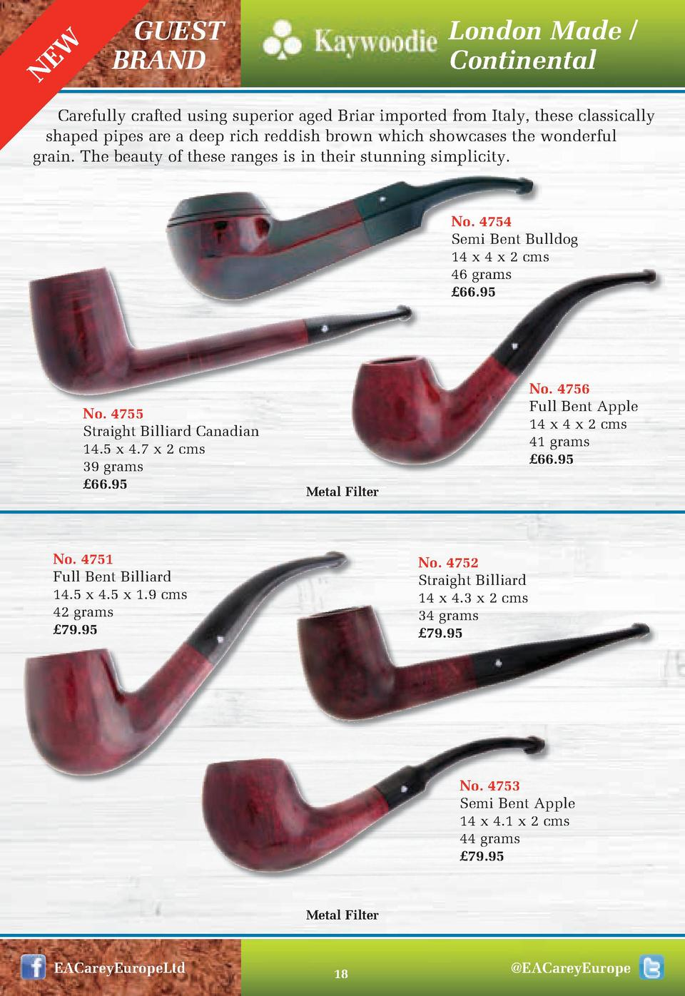 EW N  London Made   Continental  GUEST BRAND  Carefully crafted using superior aged Briar imported from Italy, these class...