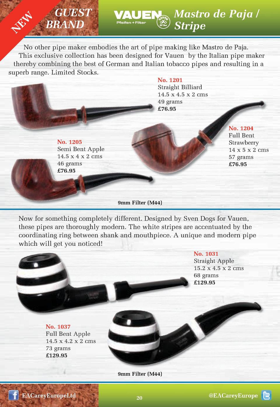 EW N  GUEST BRAND  Mastro de Paja   Stripe  No other pipe maker embodies the art of pipe making like Mastro de Paja. This ...