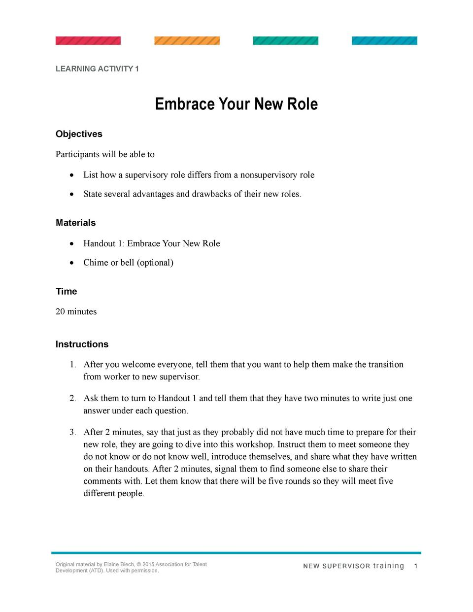 LEARNING ACTIVITY 1  Embrace Your New Role Objectives Participants will be able to      List how a supervisory role differ...