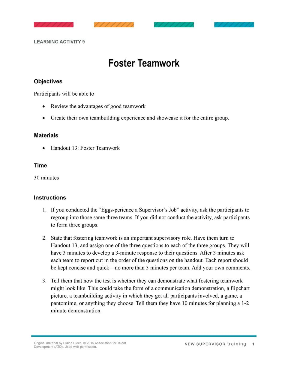 LEARNING ACTIVITY 9  Foster Teamwork Objectives Participants will be able to      Review the advantages of good teamwork  ...