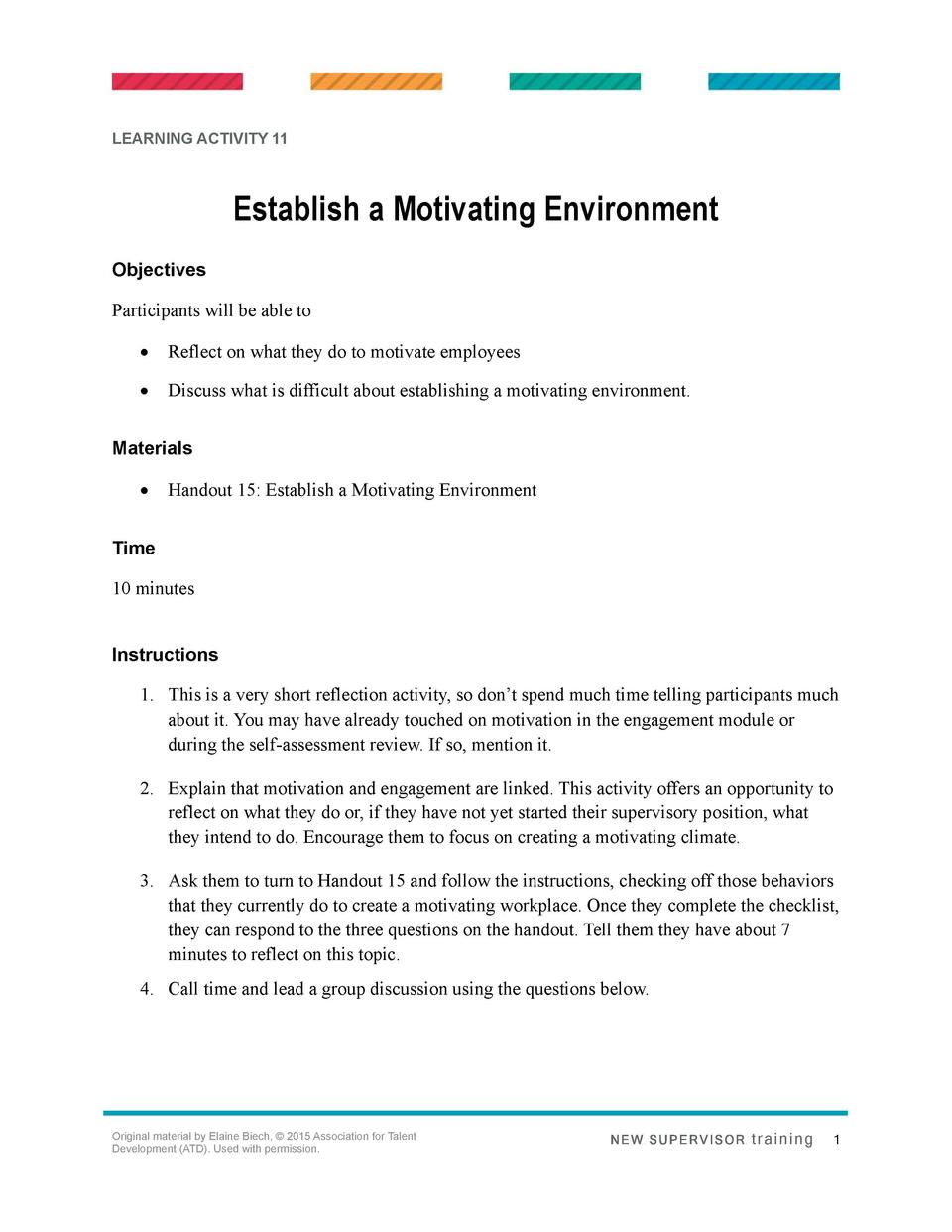 LEARNING ACTIVITY 11  Establish a Motivating Environment Objectives Participants will be able to      Reflect on what they...