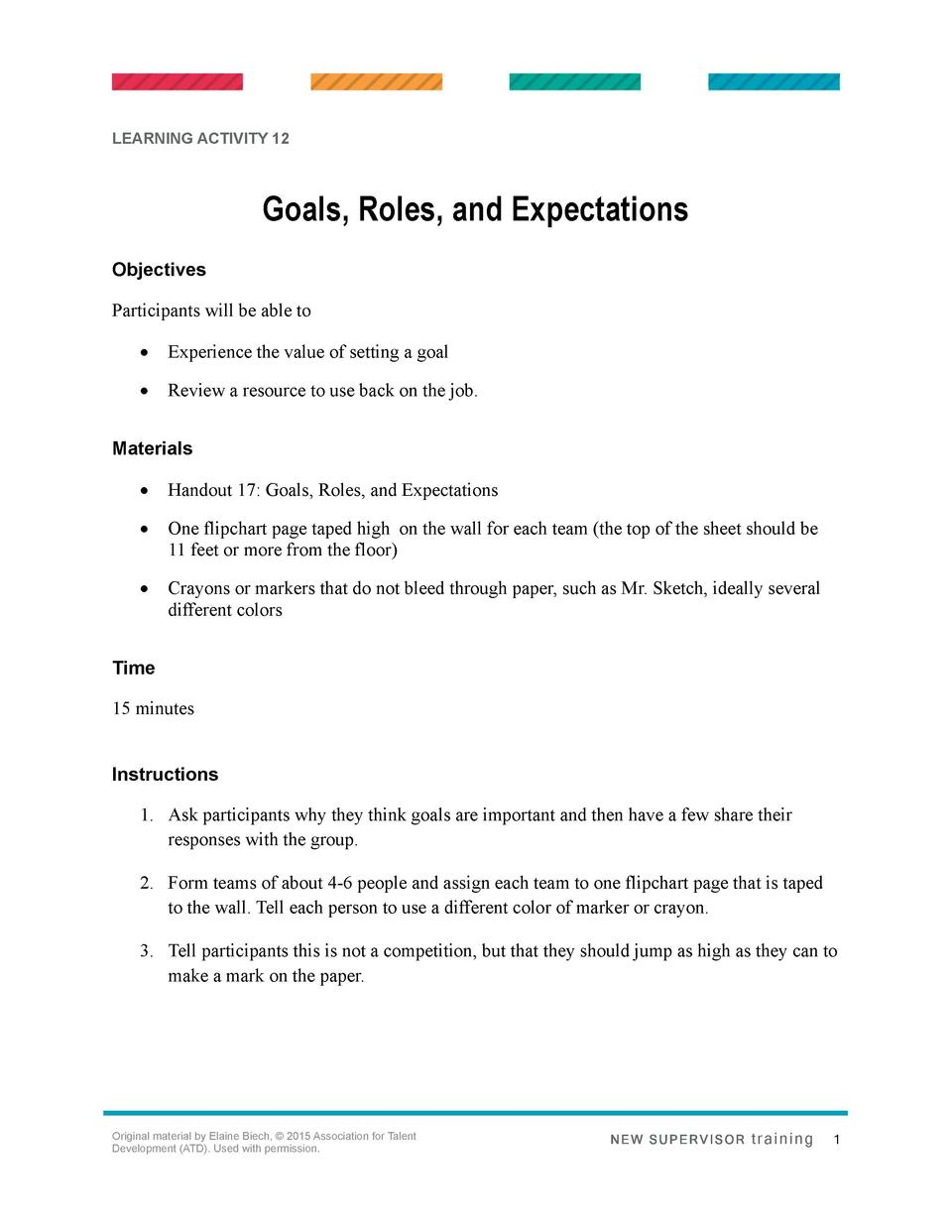 LEARNING ACTIVITY 12  Goals, Roles, and Expectations Objectives Participants will be able to      Experience the value of ...