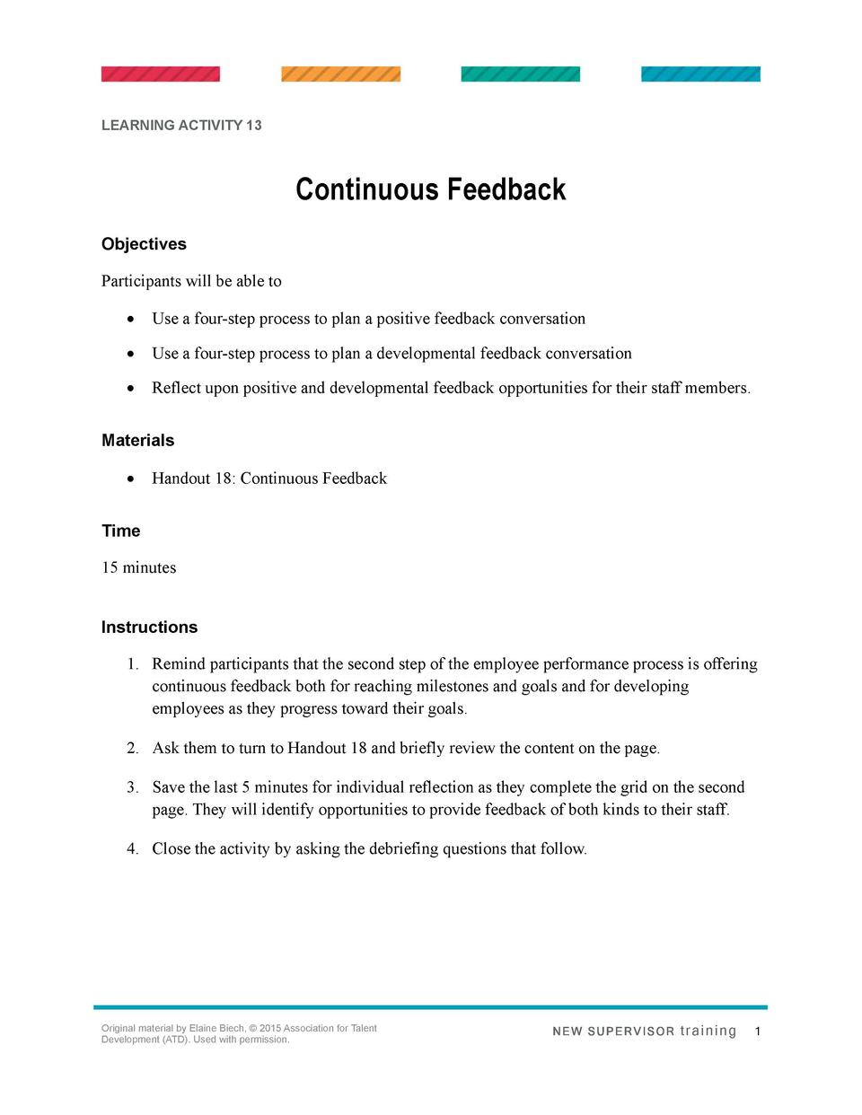 LEARNING ACTIVITY 13  Continuous Feedback Objectives Participants will be able to      Use a four-step process to plan a p...