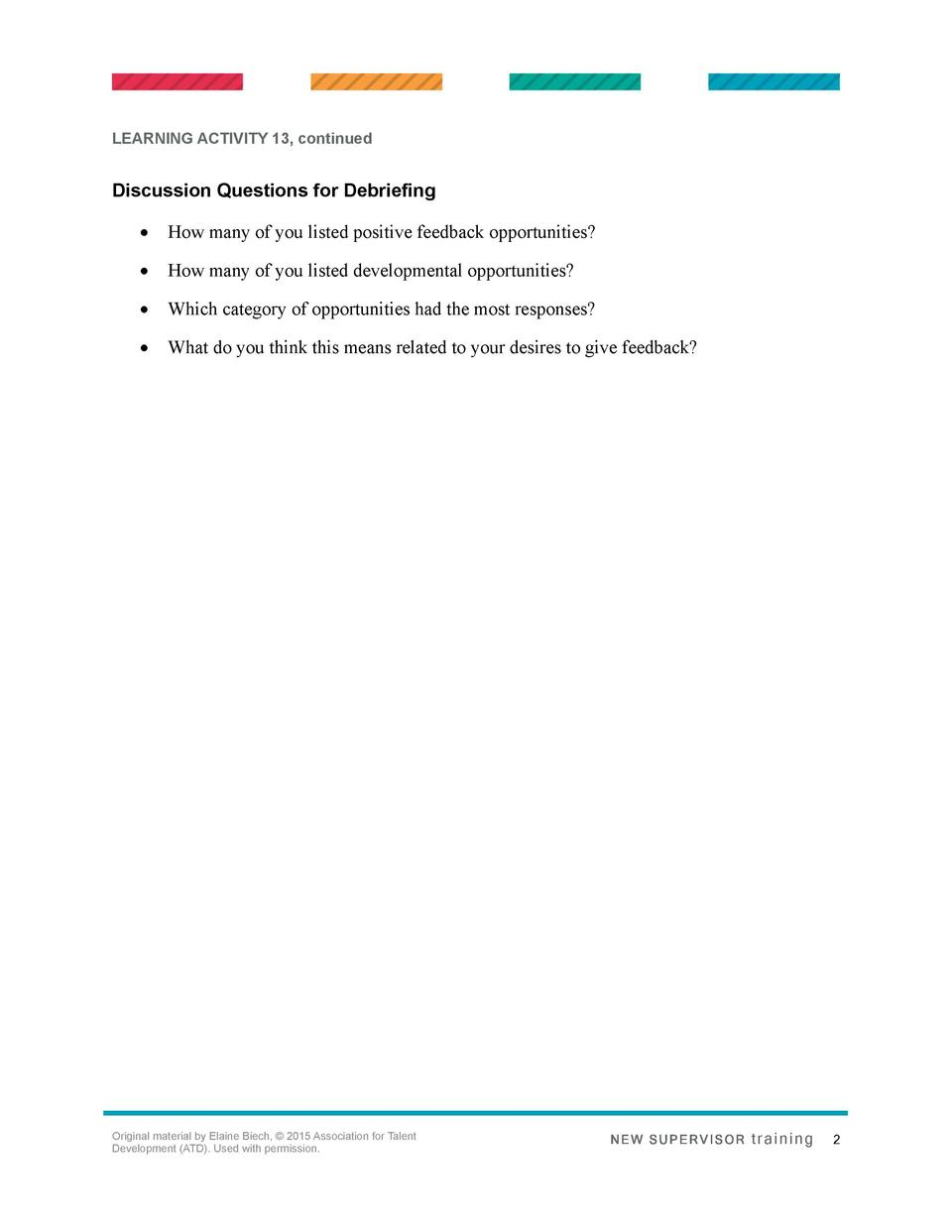 LEARNING ACTIVITY 13, continued  Discussion Questions for Debriefing      How many of you listed positive feedback opportu...