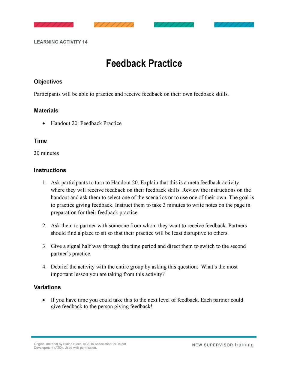 LEARNING ACTIVITY 14  Feedback Practice Objectives Participants will be able to practice and receive feedback on their own...