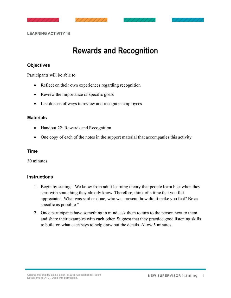 LEARNING ACTIVITY 15  Rewards and Recognition Objectives Participants will be able to      Reflect on their own experience...