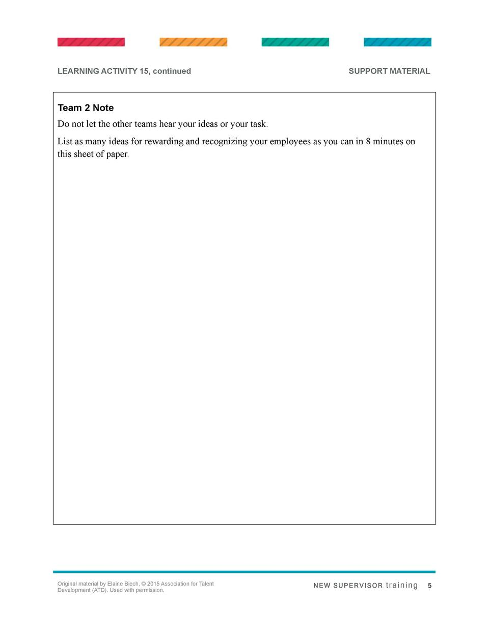 LEARNING ACTIVITY 15, continued  SUPPORT MATERIAL  Team 2 Note Do not let the other teams hear your ideas or your task. Li...
