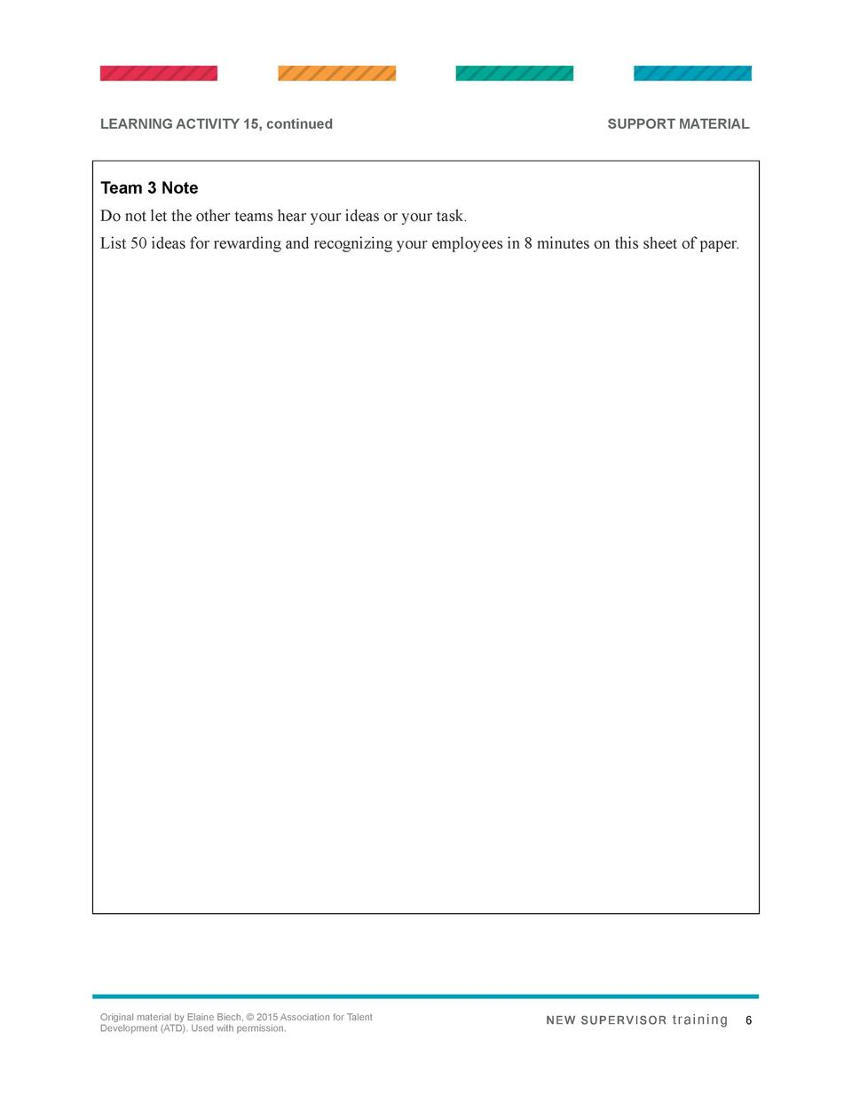 LEARNING ACTIVITY 15, continued  SUPPORT MATERIAL  Team 3 Note Do not let the other teams hear your ideas or your task. Li...