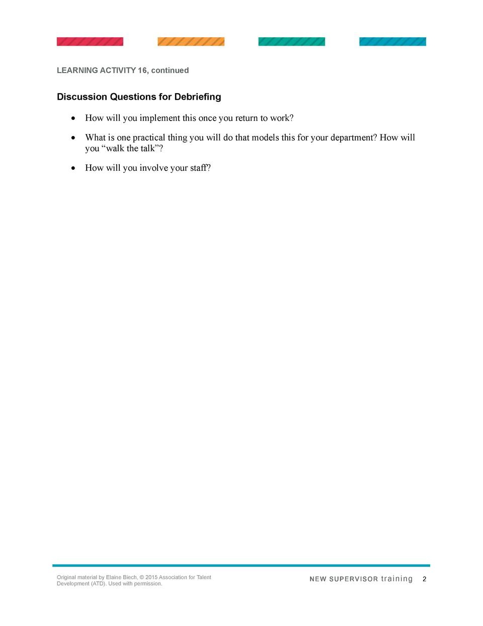 LEARNING ACTIVITY 16, continued  Discussion Questions for Debriefing      How will you implement this once you return to w...