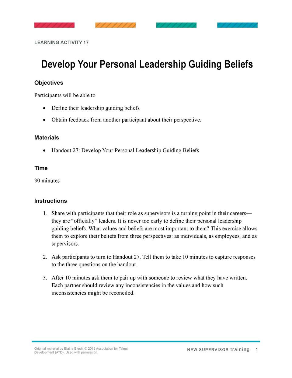 LEARNING ACTIVITY 17  Develop Your Personal Leadership Guiding Beliefs Objectives Participants will be able to      Define...