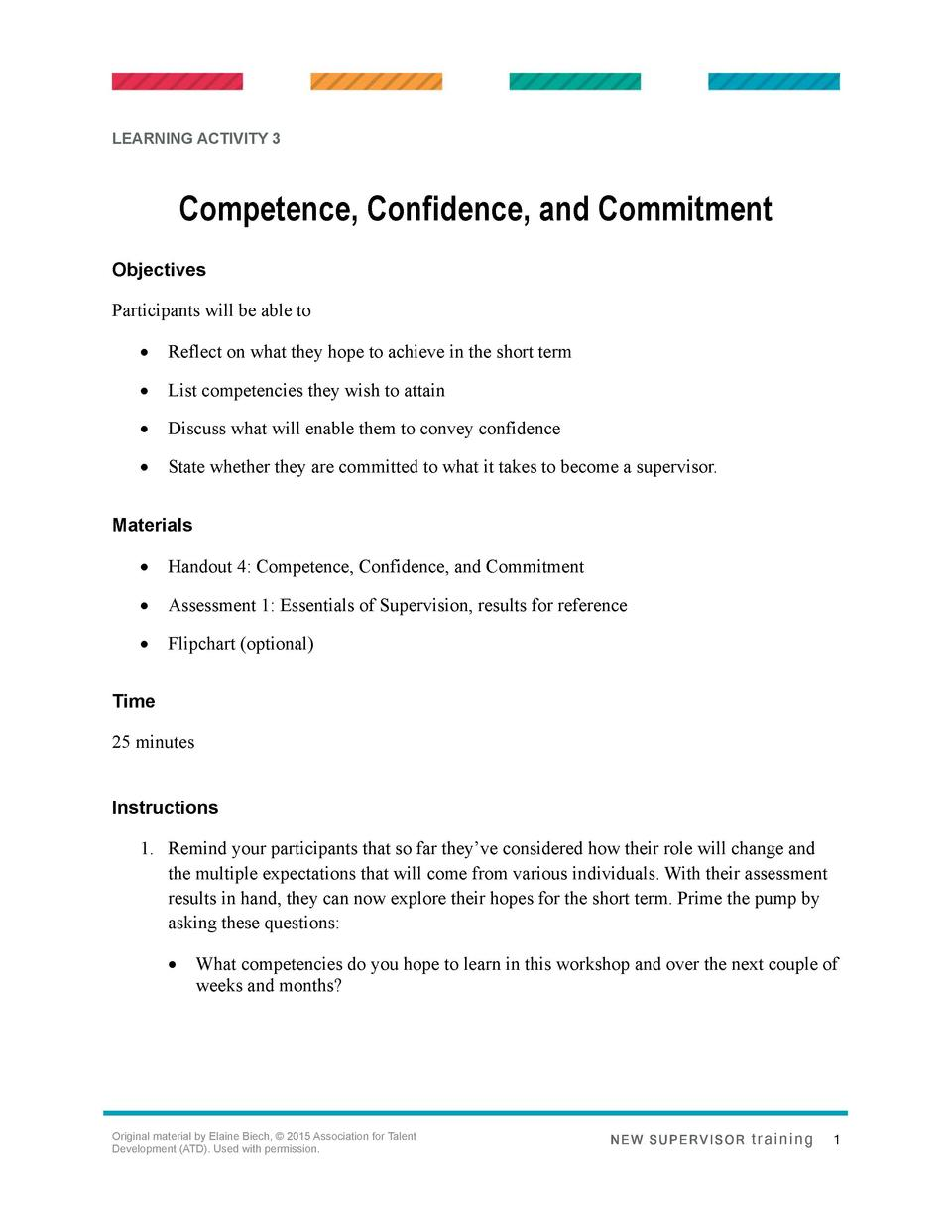 LEARNING ACTIVITY 3  Competence, Confidence, and Commitment Objectives Participants will be able to      Reflect on what t...