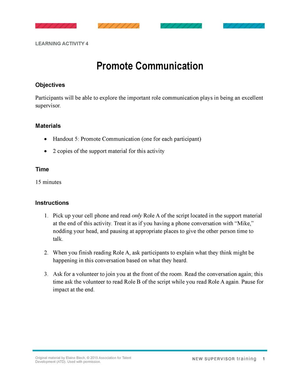 LEARNING ACTIVITY 4  Promote Communication Objectives Participants will be able to explore the important role communicatio...