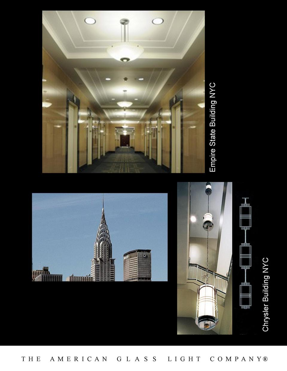 Chrysler Building NYC  Empire State Building NYC T H E  A M E R I C A N  G L A S S  L I G H T  C O M P A N Y