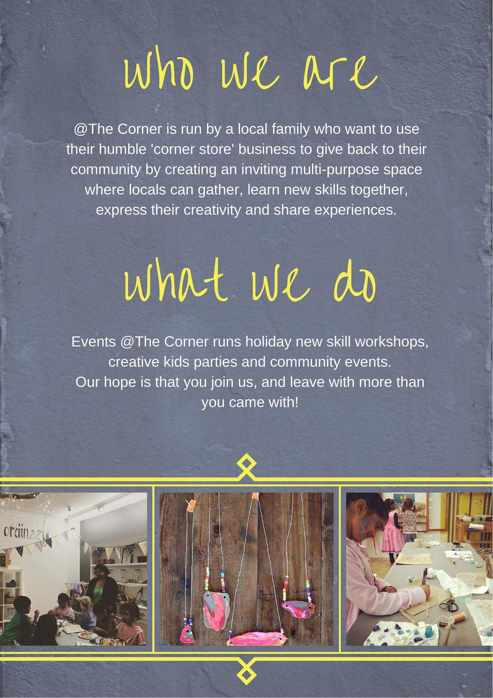 who we are   The Corner is run by a local family who want to use their humble  corner store  business to give back to thei...