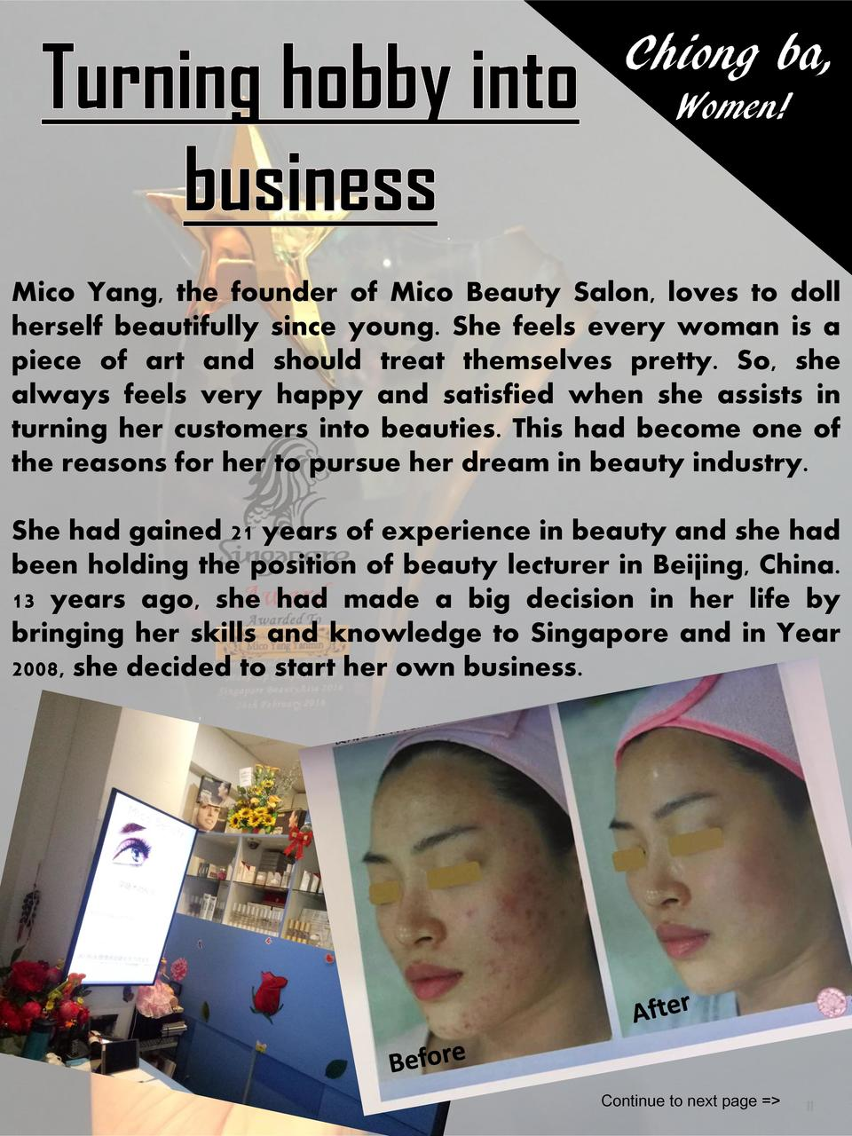 Chiong ba, Women   Mico Yang, the founder of Mico Beauty Salon, loves to doll herself beautifully since young. She feels e...