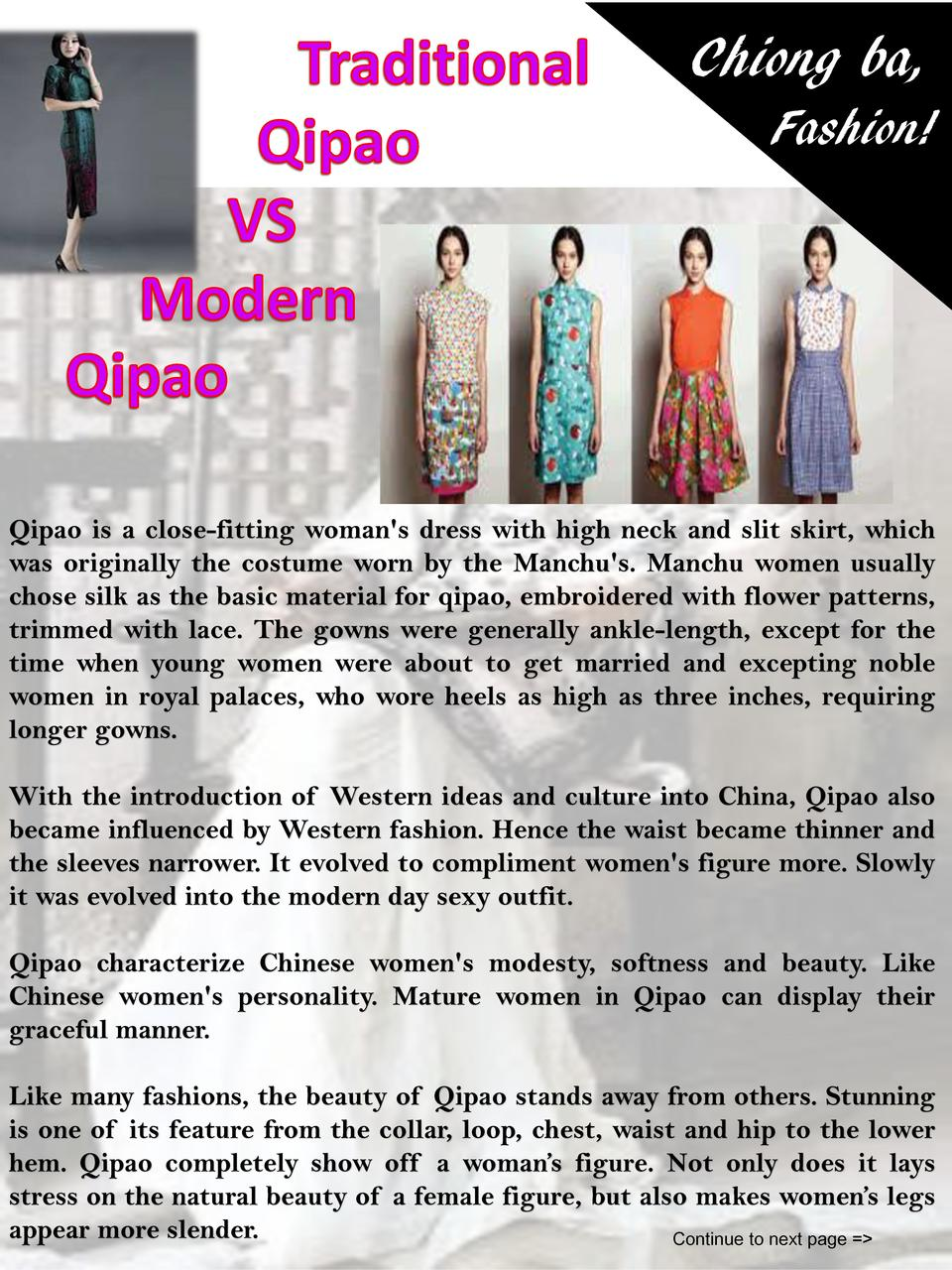 Chiong ba, Fashion   Qipao is a close-fitting woman s dress with high neck and slit skirt, which was originally the costum...