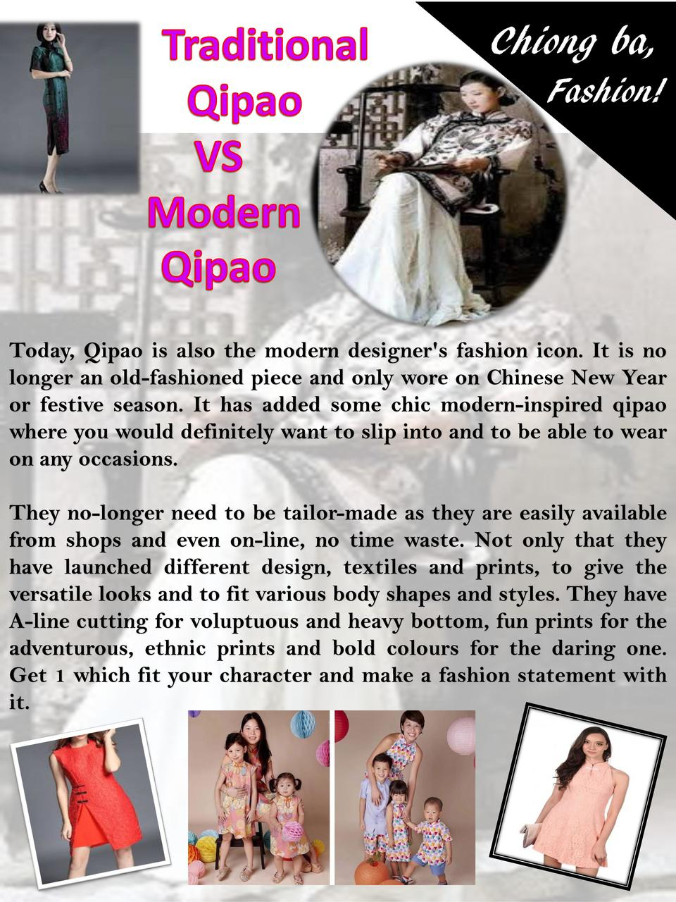 Chiong ba, Fashion   Today, Qipao is also the modern designer s fashion icon. It is no longer an old-fashioned piece and o...