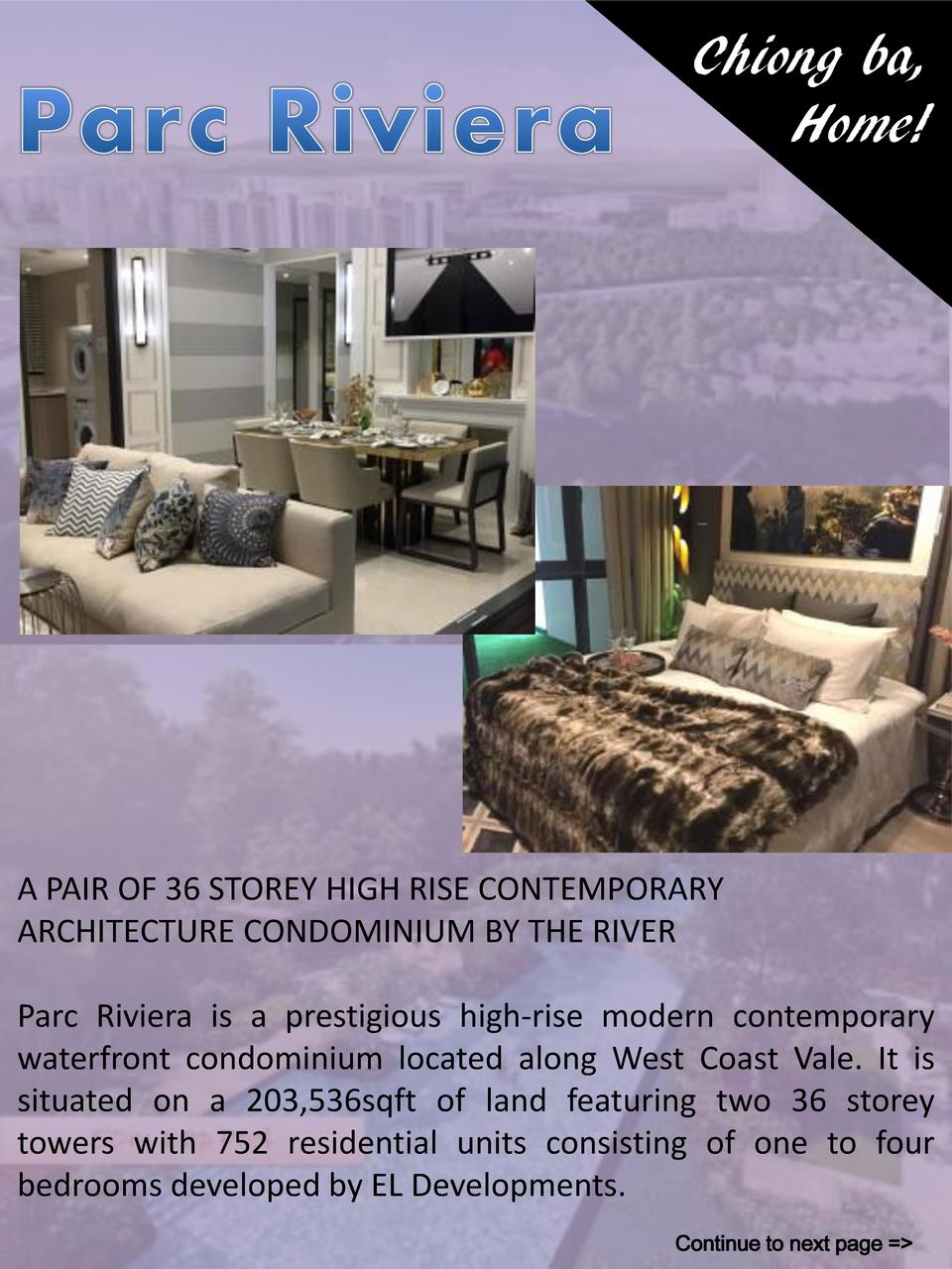 Chiong ba, Home   A PAIR OF 36 STOREY HIGH RISE CONTEMPORARY ARCHITECTURE CONDOMINIUM BY THE RIVER Parc Riviera is a prest...