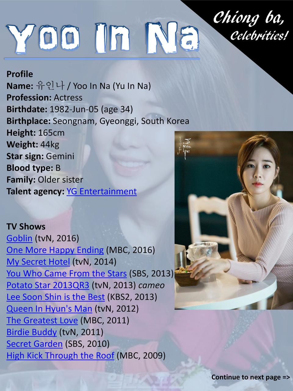 Chiong ba, Celebrities  Profile Name              Yoo In Na  Yu In Na  Profession  Actress Birthdate  1982-Jun-05  age 34 ...