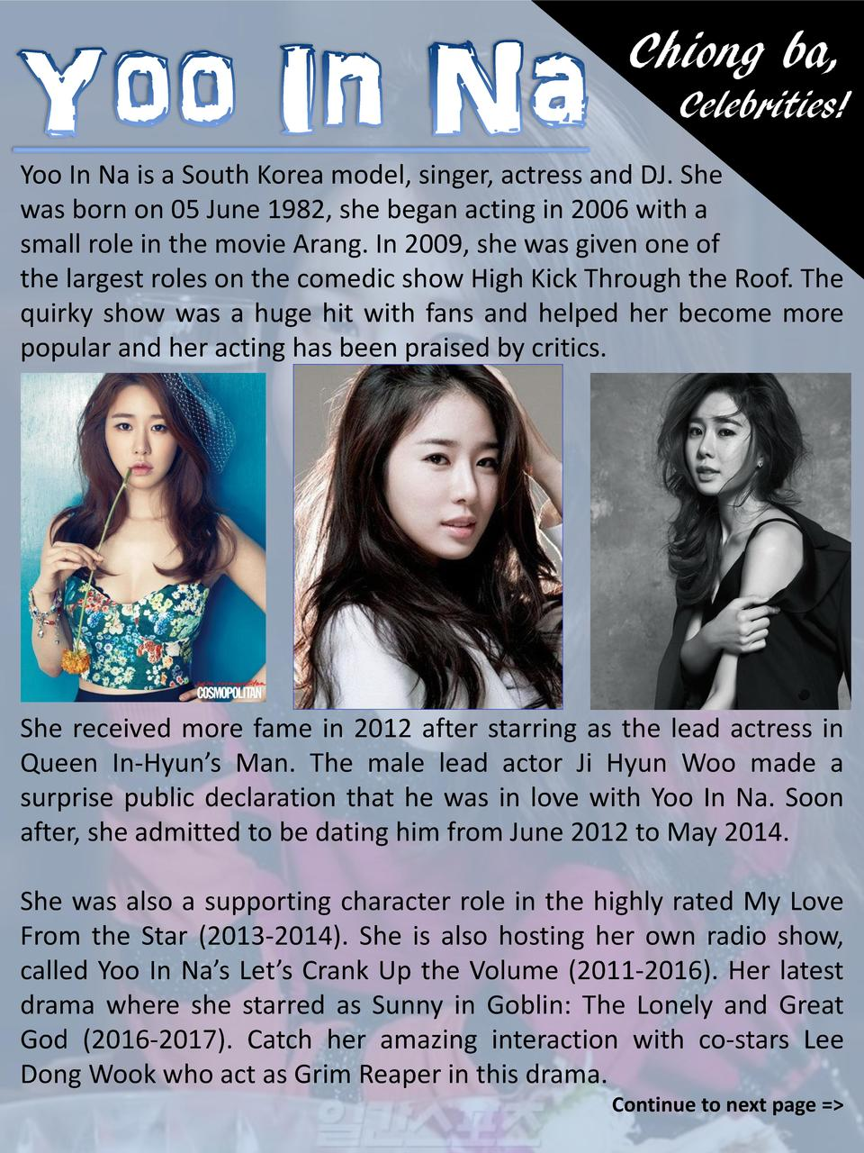 Chiong ba, Celebrities  Yoo In Na is a South Korea model, singer, actress and DJ. She was born on 05 June 1982, she began ...