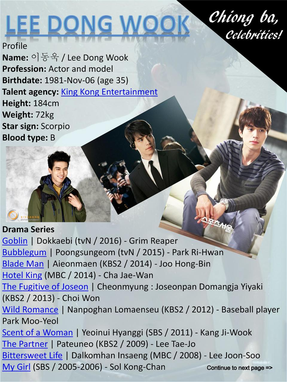 Chiong ba, Profile Name              Lee Dong Wook Profession  Actor and model Birthdate  1981-Nov-06  age 35  Talent agen...