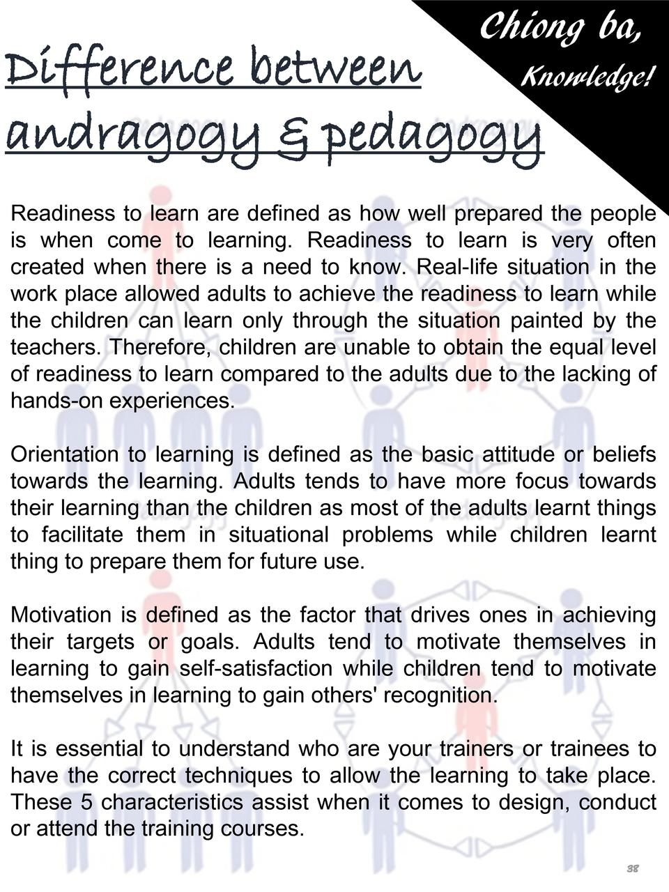 Chiong ba,  Difference between Knowledge  andragogy   pedagogy Readiness to learn are defined as how well prepared the peo...