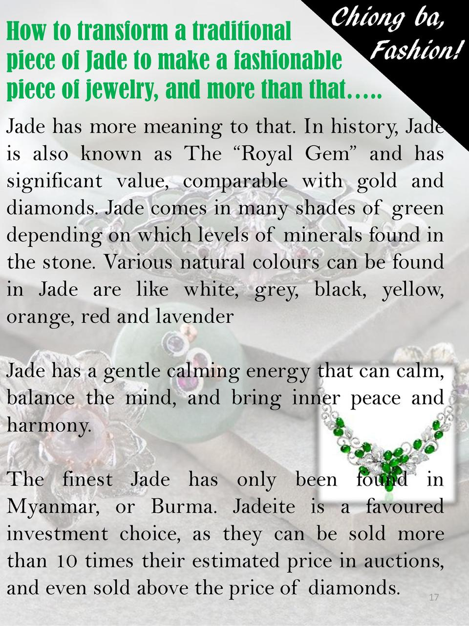 Chiong ba, How to transform a traditional piece of Jade to make a fashionable Fashion  piece of jewelry, and more than tha...