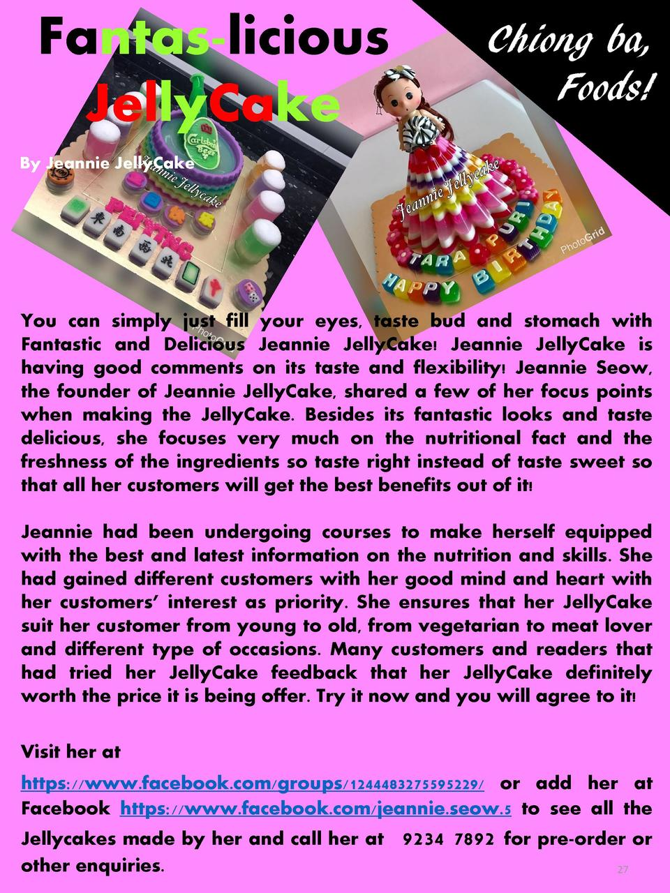 Fantas-licious JellyCake  Chiong ba, Foods   By Jeannie JellyCake  You can simply just fill your eyes, taste bud and stoma...