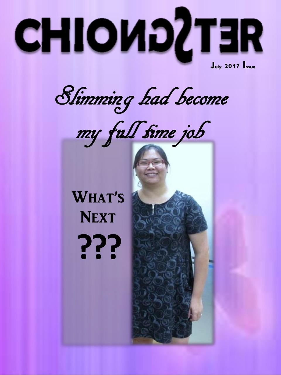 July 2017 Issue  Slimming had become my full time job What   s Next